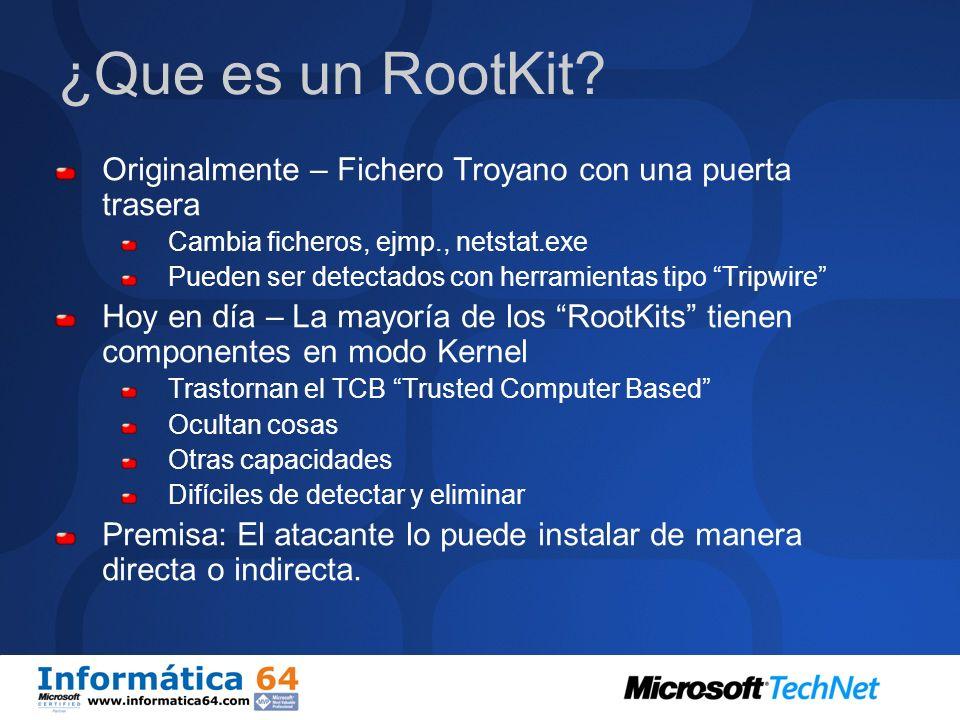 ¿Que es un RootKit Originalmente – Fichero Troyano con una puerta trasera. Cambia ficheros, ejmp., netstat.exe.
