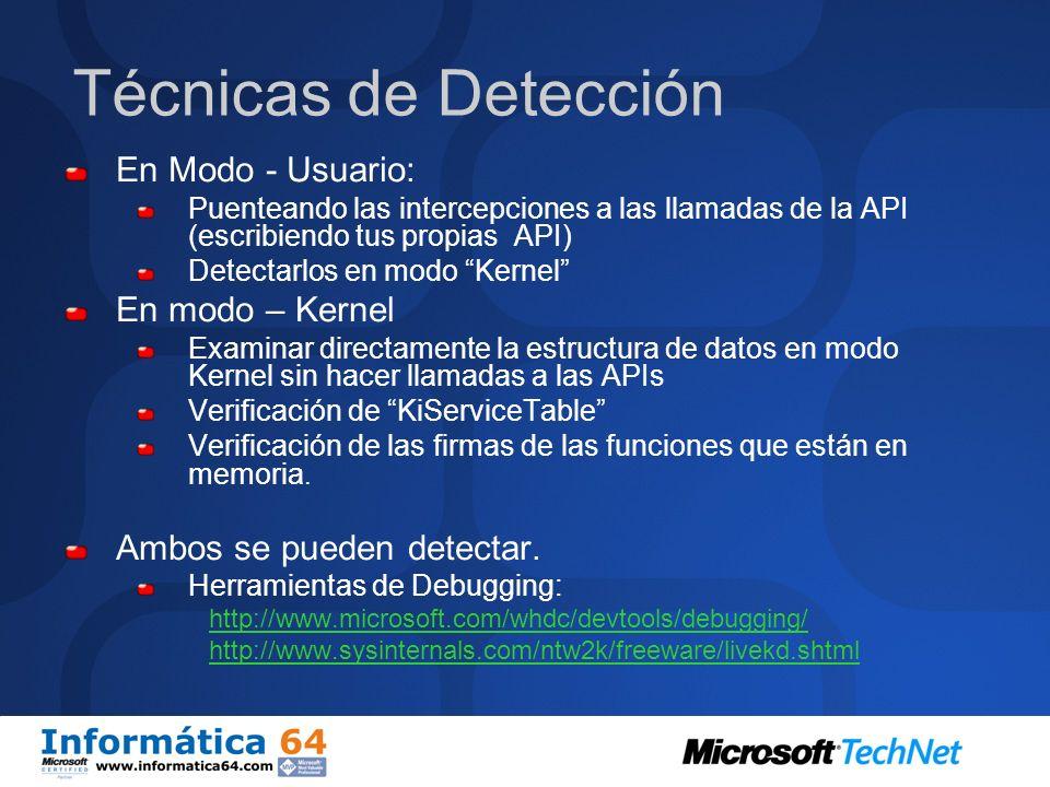 Técnicas de Detección En Modo - Usuario: En modo – Kernel