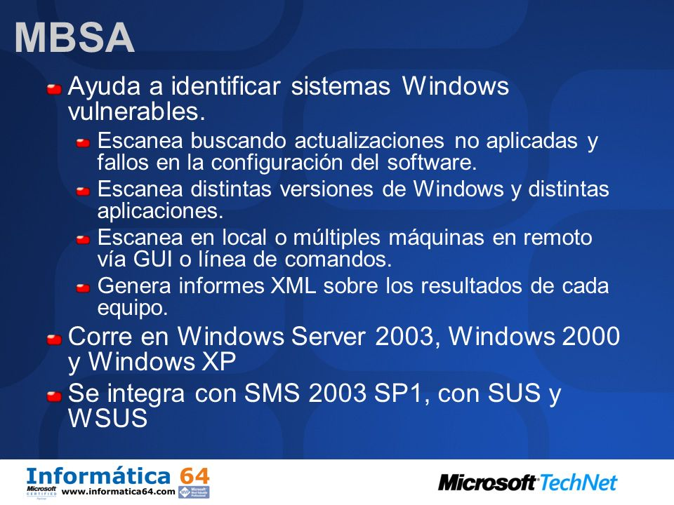 MBSA Ayuda a identificar sistemas Windows vulnerables.