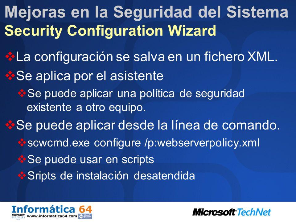 Mejoras en la Seguridad del Sistema Security Configuration Wizard