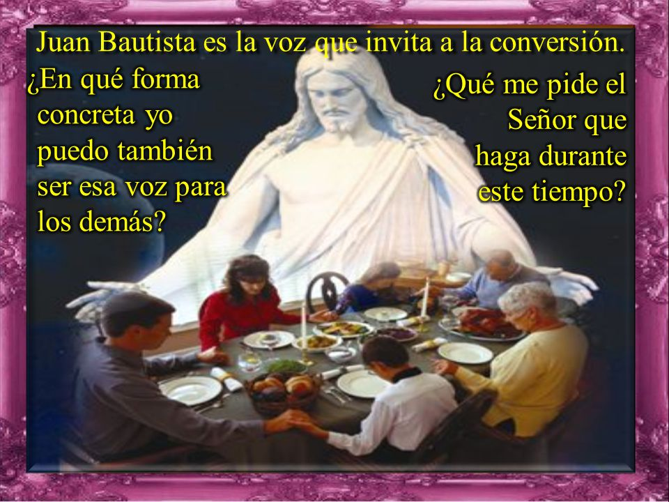 Juan Bautista es la voz que invita a la conversión.