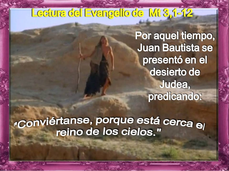 Lectura del Evangelio de Mt 3,1-12