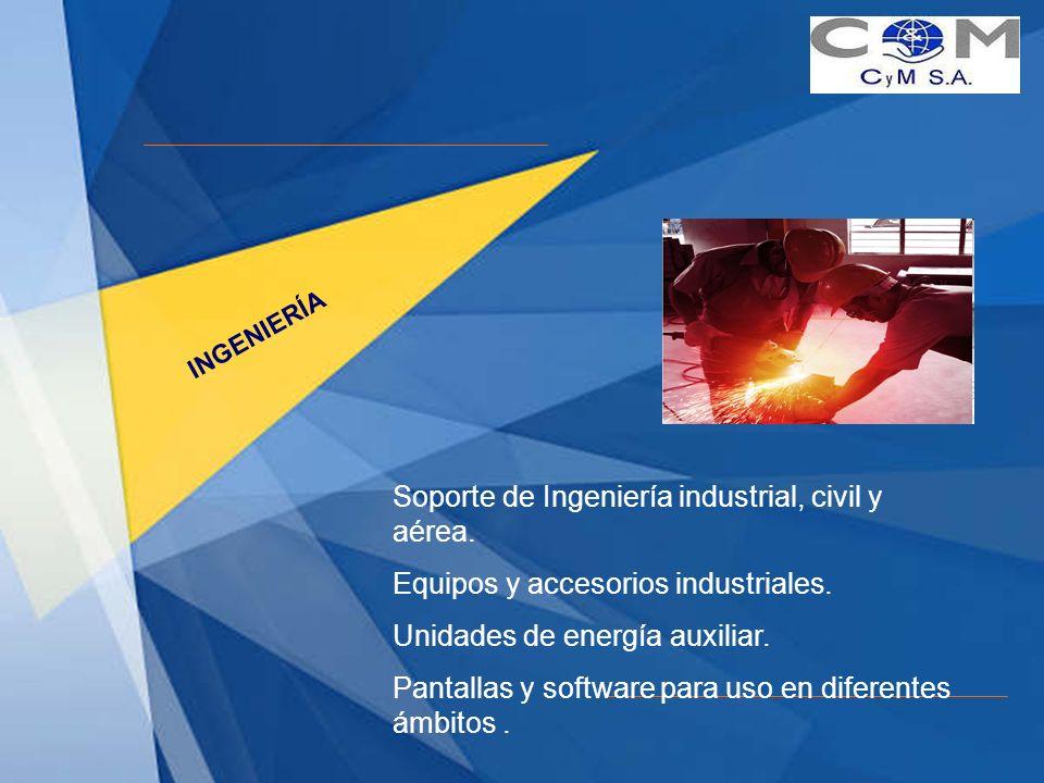 Soporte de Ingeniería industrial, civil y aérea.