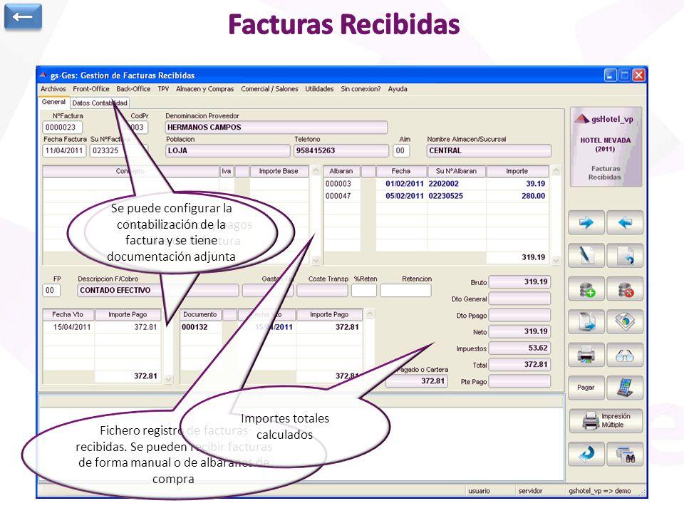 ← Facturas Recibidas. Se puede configurar la contabilización de la factura y se tiene documentación adjunta.