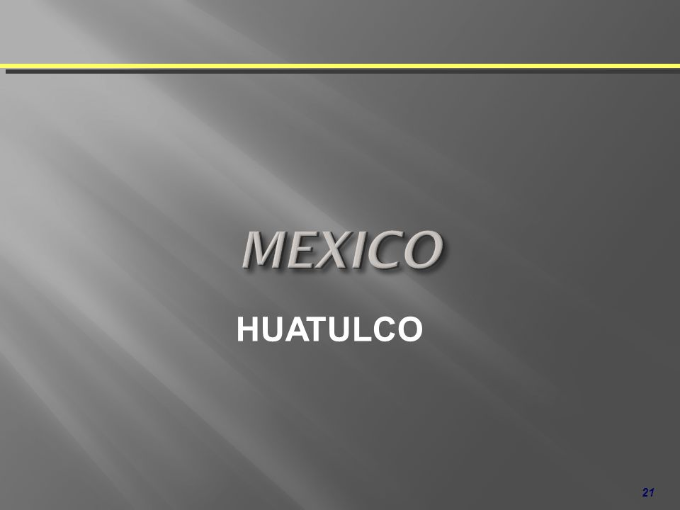 MEXICO HUATULCO