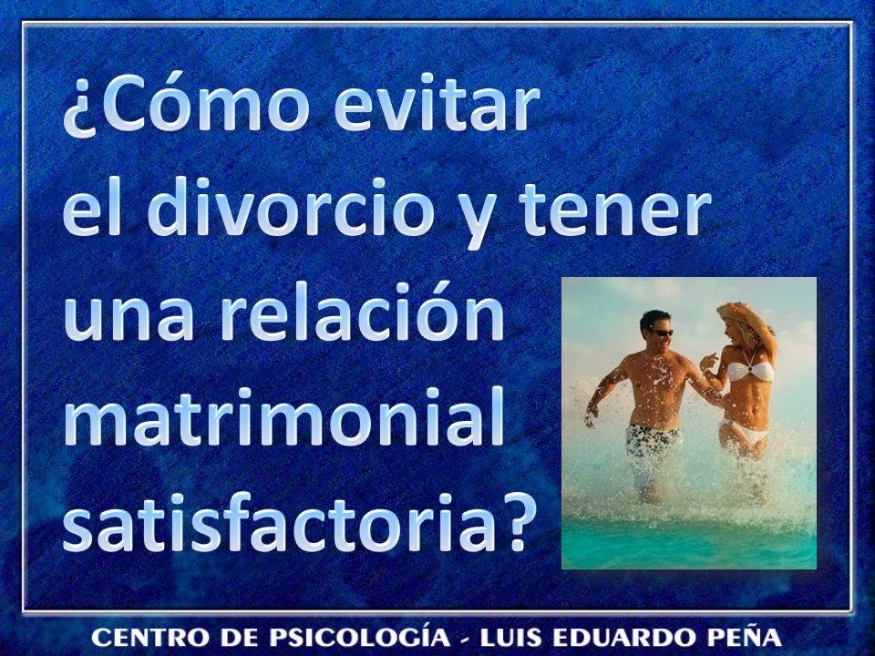 ¿Cómo evitar el divorcio y tener una relación matrimonial satisfactoria