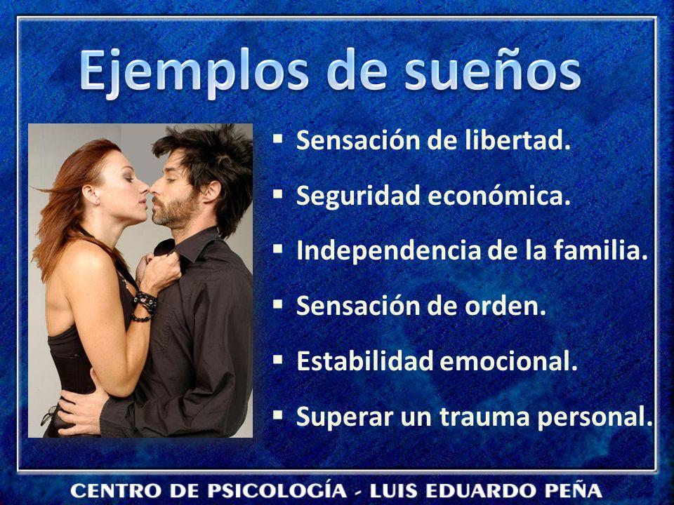 Ejemplos de sueños Sensación de libertad. Seguridad económica.