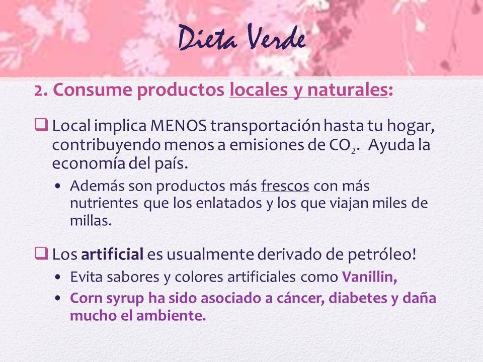 Dieta Verde 2. Consume productos locales y naturales: