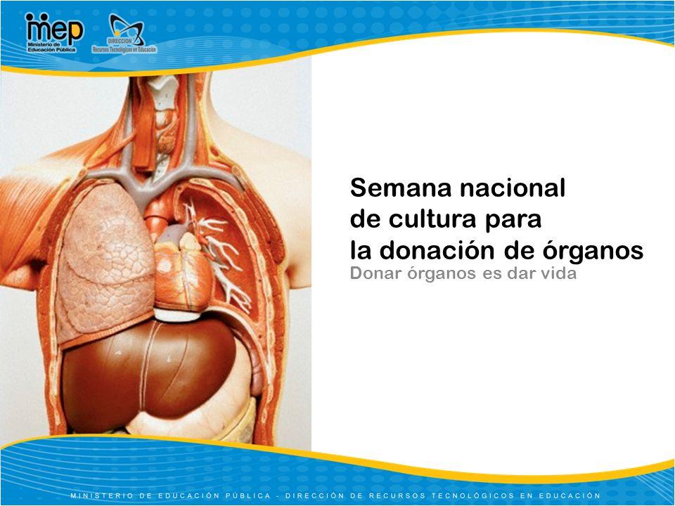 Semana nacional de cultura para la donación de órganos