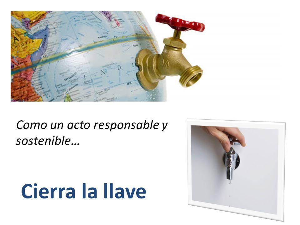 Como un acto responsable y sostenible…