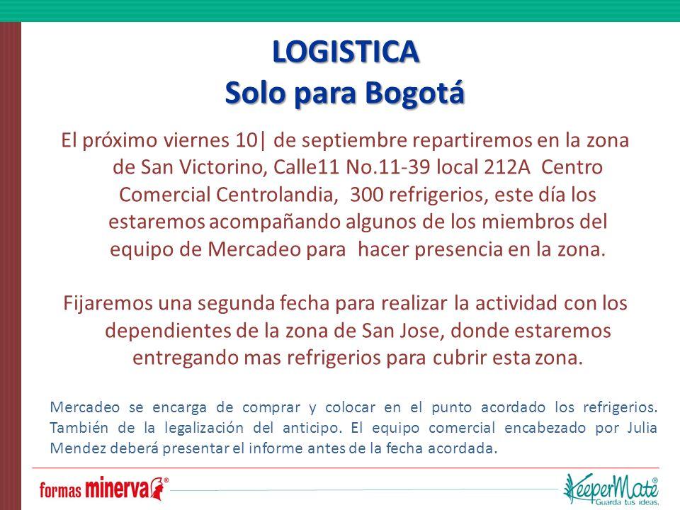 LOGISTICA Solo para Bogotá
