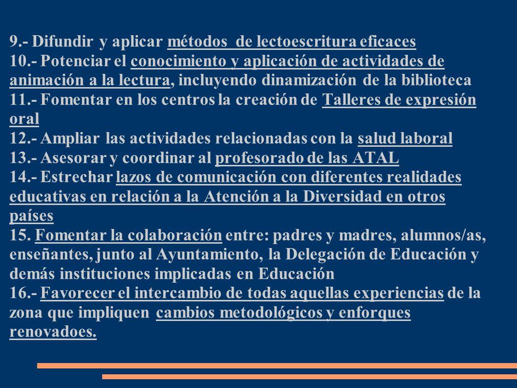 9.- Difundir y aplicar métodos de lectoescritura eficaces
