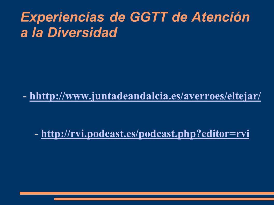 Experiencias de GGTT de Atención a la Diversidad