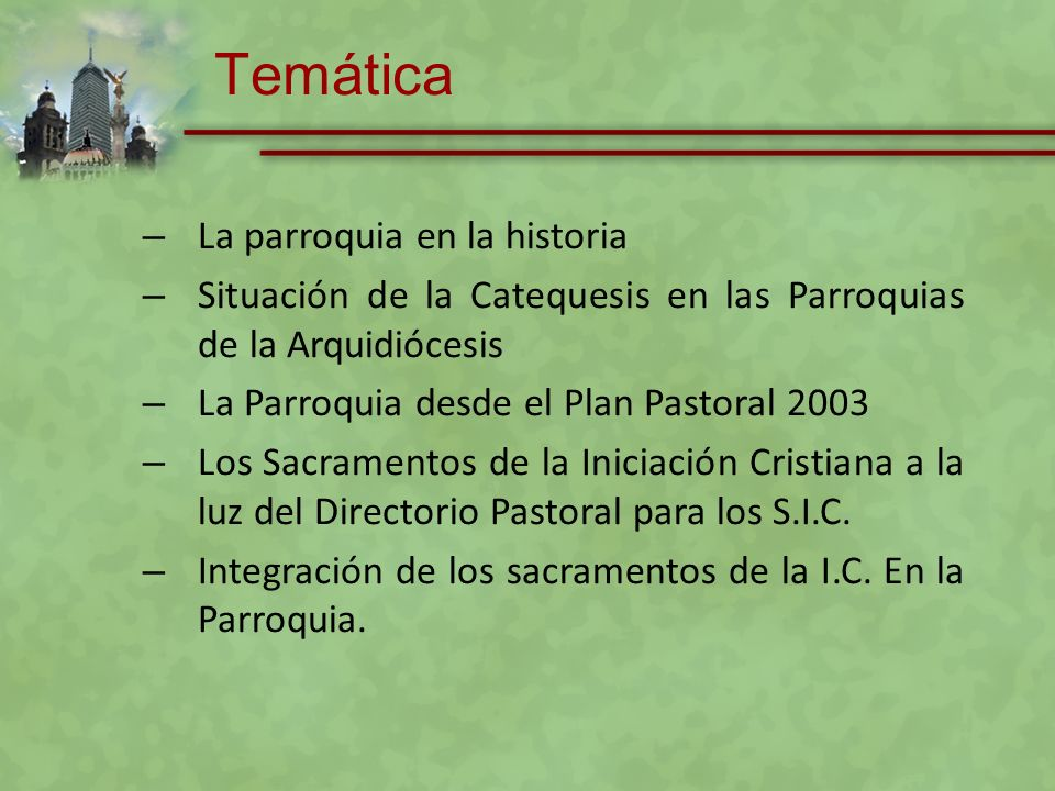Temática La parroquia en la historia