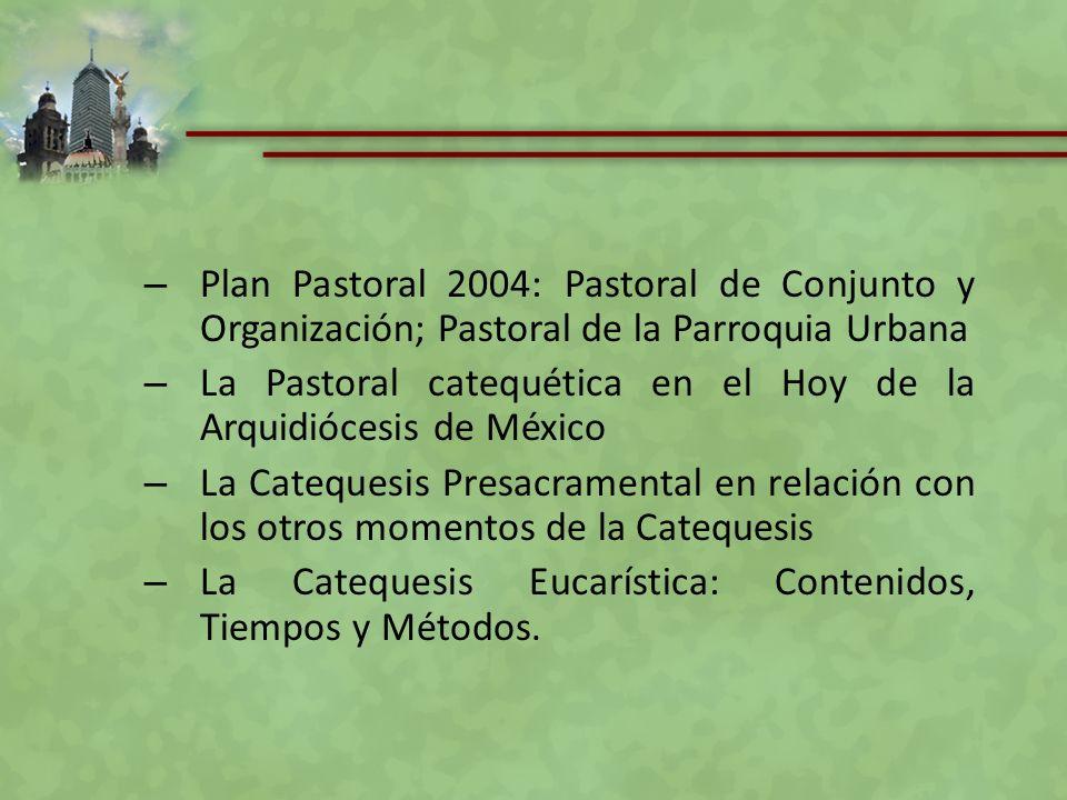 Plan Pastoral 2004: Pastoral de Conjunto y Organización; Pastoral de la Parroquia Urbana