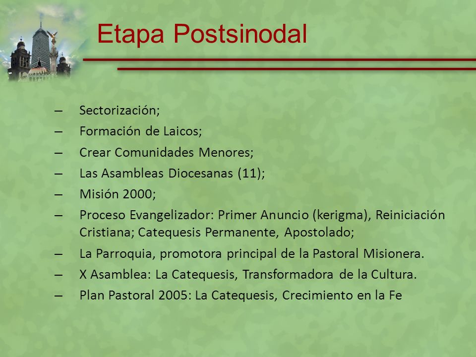 Etapa Postsinodal Sectorización; Formación de Laicos;