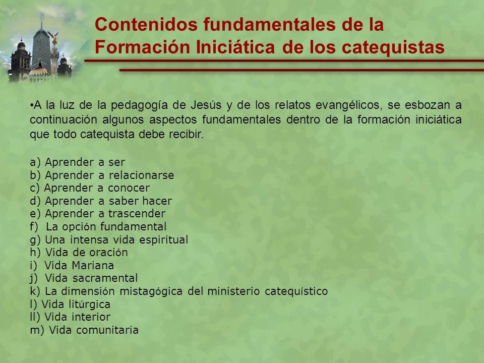 Contenidos fundamentales de la Formación Iniciática de los catequistas