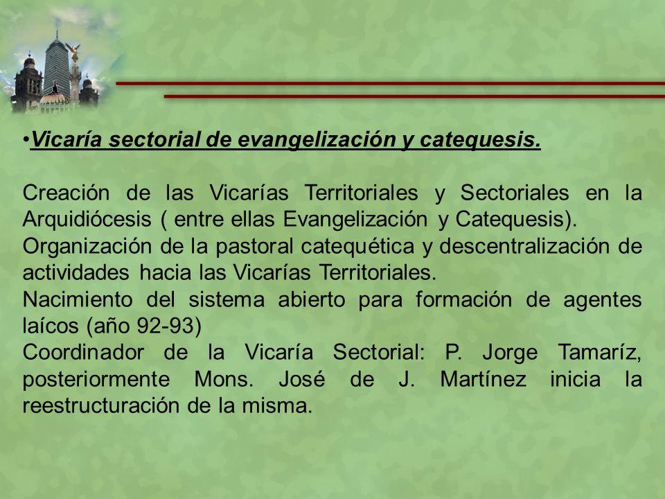 Vicaría sectorial de evangelización y catequesis.