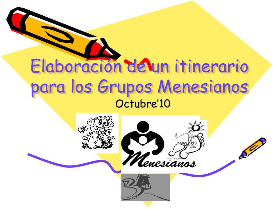 Elaboración de un itinerario para los Grupos Menesianos