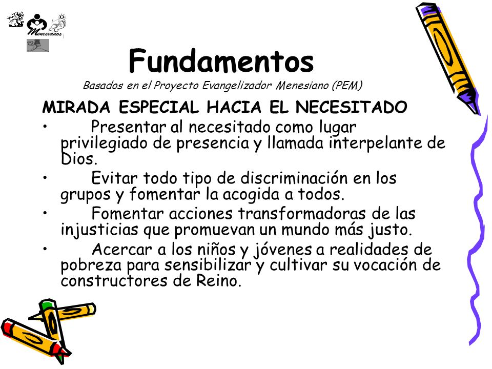 Fundamentos Basados en el Proyecto Evangelizador Menesiano (PEM)
