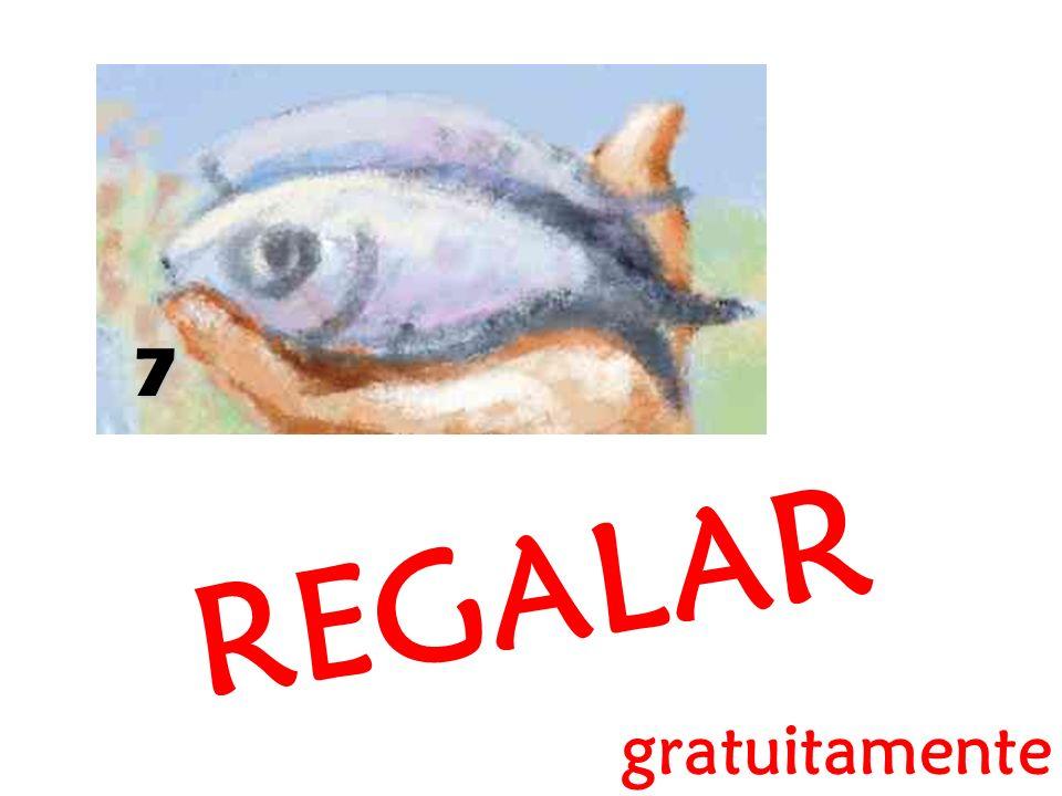 7 REGALAR gratuitamente