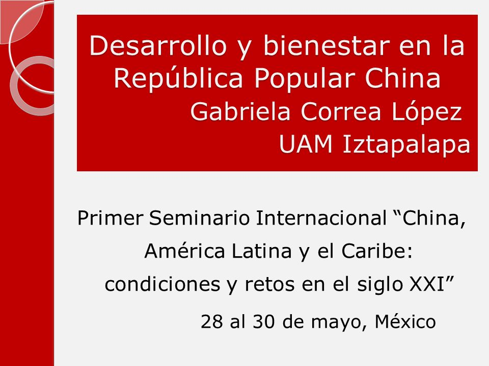 Desarrollo y bienestar en la República Popular China