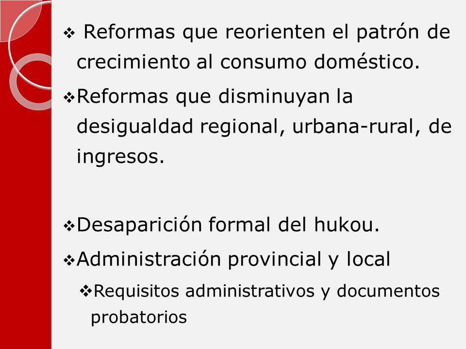Reformas que reorienten el patrón de crecimiento al consumo doméstico.