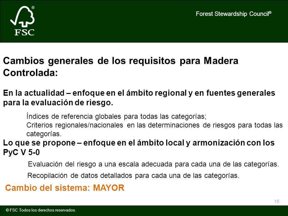 Cambios generales de los requisitos para Madera Controlada: