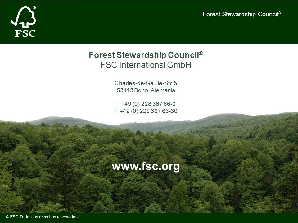 Forest Stewardship Council®