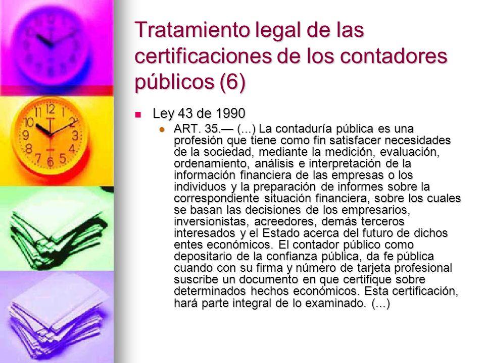 Tratamiento legal de las certificaciones de los contadores públicos (6)