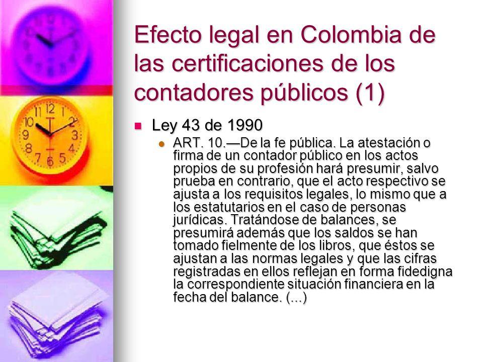 Efecto legal en Colombia de las certificaciones de los contadores públicos (1)