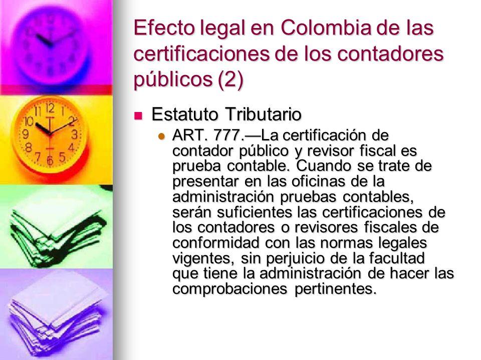 Efecto legal en Colombia de las certificaciones de los contadores públicos (2)