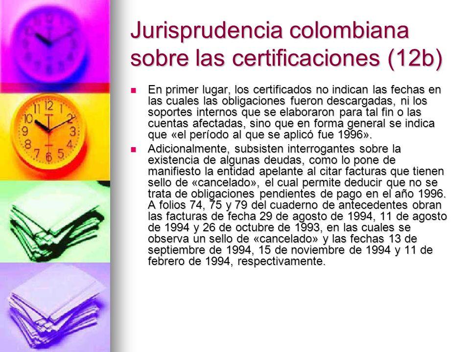 Jurisprudencia colombiana sobre las certificaciones (12b)