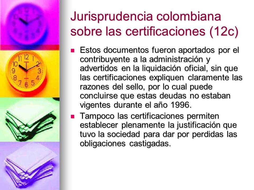 Jurisprudencia colombiana sobre las certificaciones (12c)
