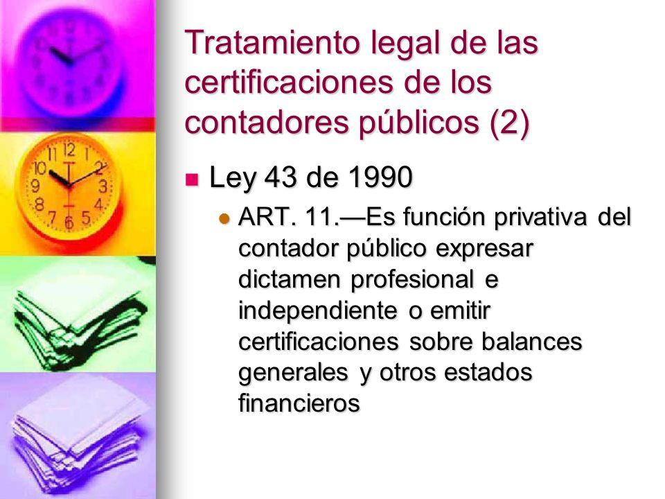 Tratamiento legal de las certificaciones de los contadores públicos (2)