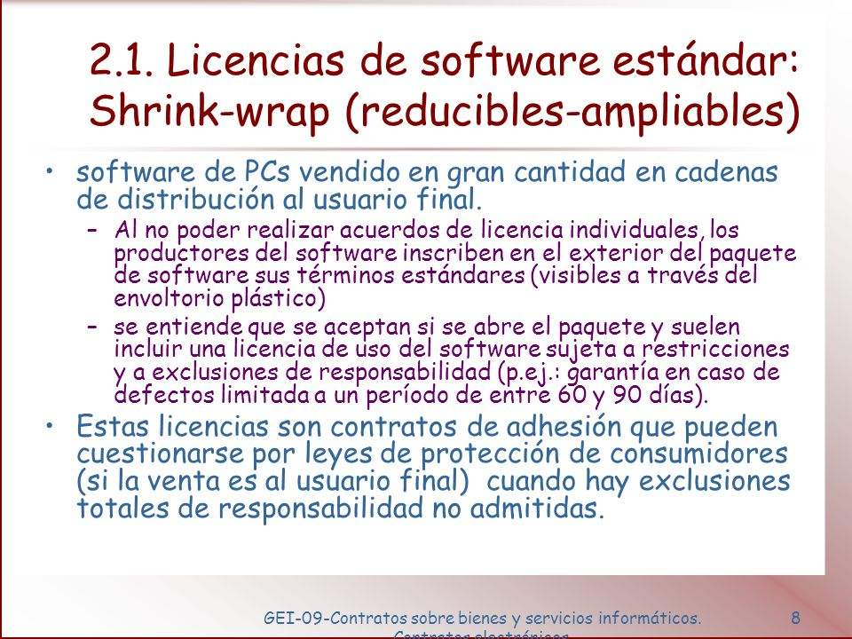 2.1. Licencias de software estándar: Shrink-wrap (reducibles-ampliables)