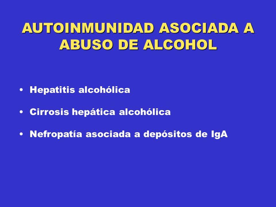 AUTOINMUNIDAD ASOCIADA A ABUSO DE ALCOHOL