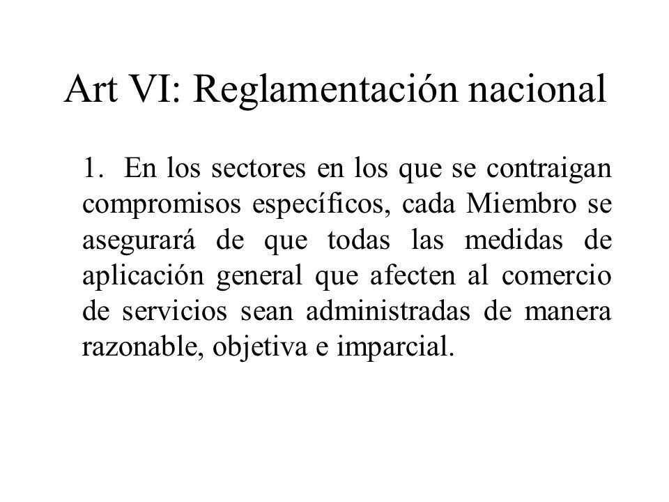 Art VI: Reglamentación nacional
