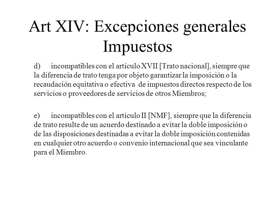 Art XIV: Excepciones generales Impuestos