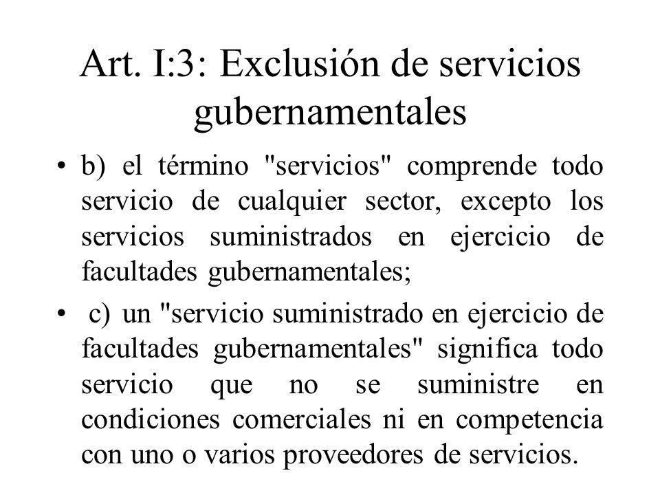 Art. I:3: Exclusión de servicios gubernamentales