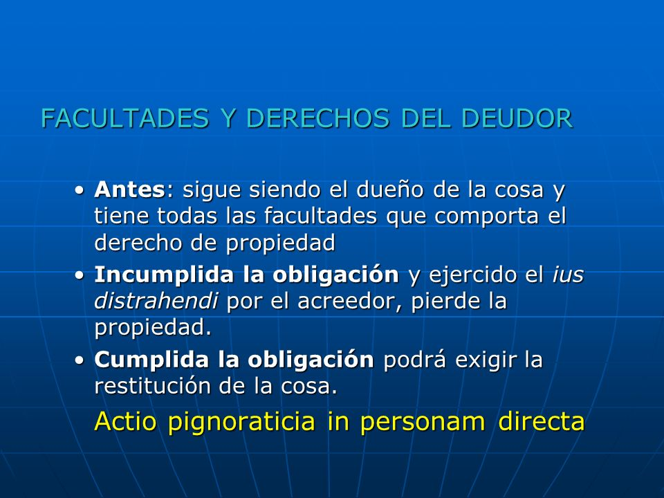 FACULTADES Y DERECHOS DEL DEUDOR