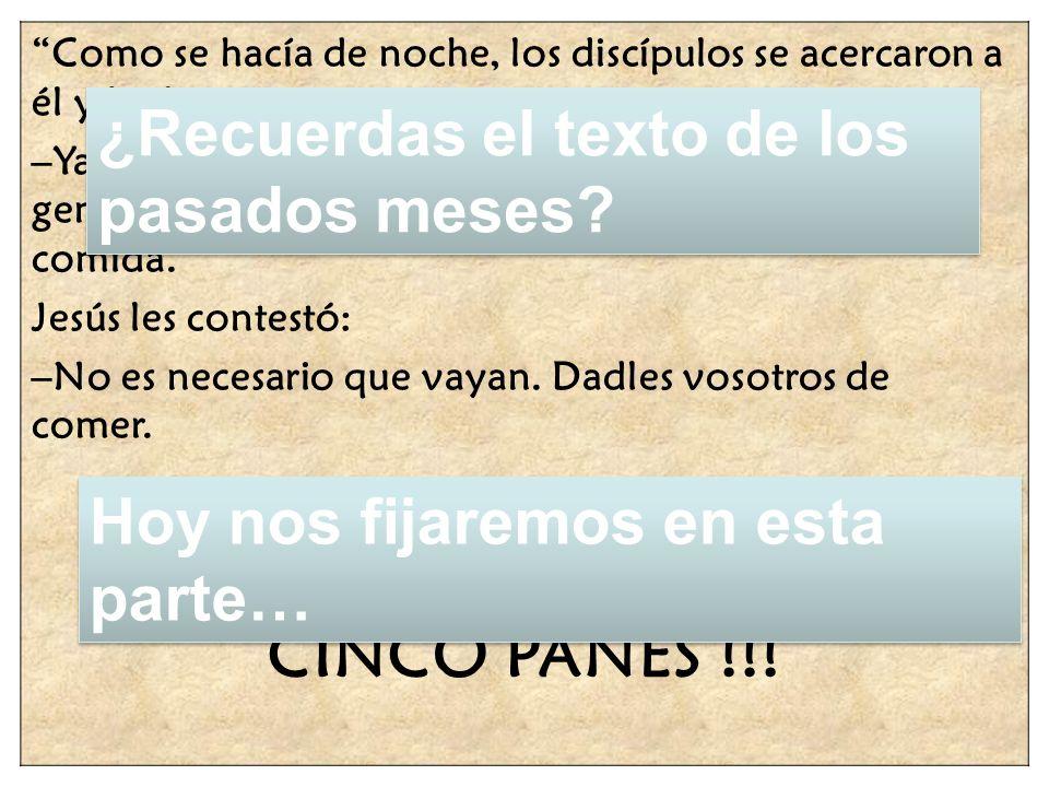 - ELLOS PROTESTARON, !!! SI NO TENEMOS MAS QUE CINCO PANES !!!