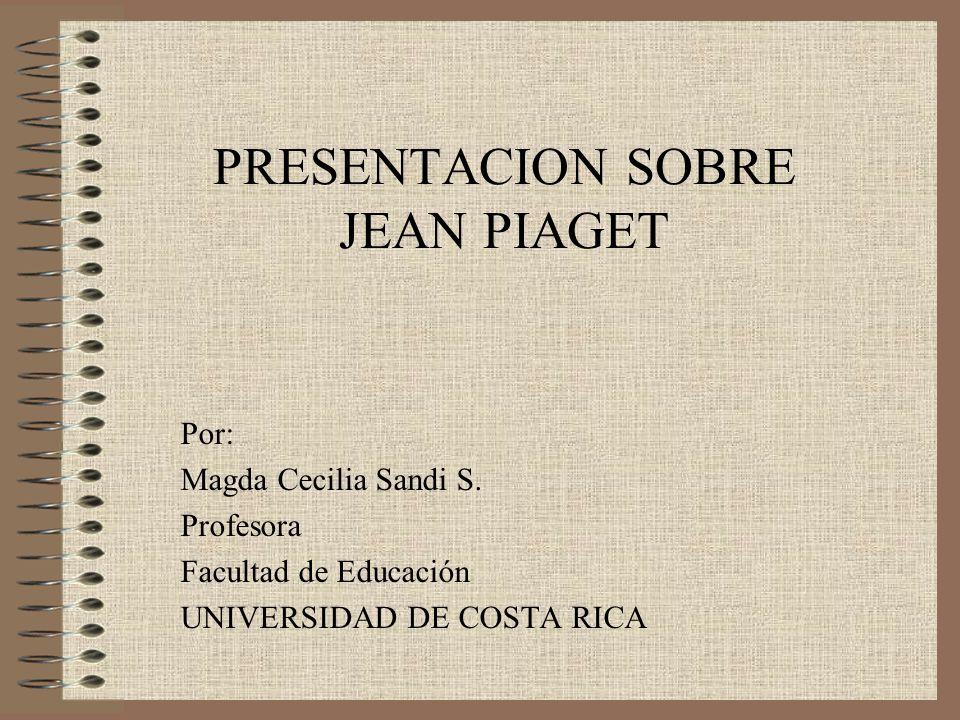 PRESENTACION SOBRE JEAN PIAGET