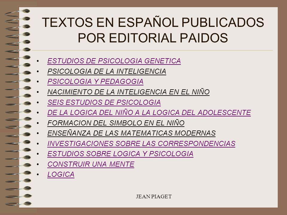 TEXTOS EN ESPAÑOL PUBLICADOS POR EDITORIAL PAIDOS