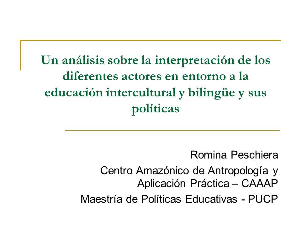 Un análisis sobre la interpretación de los diferentes actores en entorno a la educación intercultural y bilingüe y sus políticas