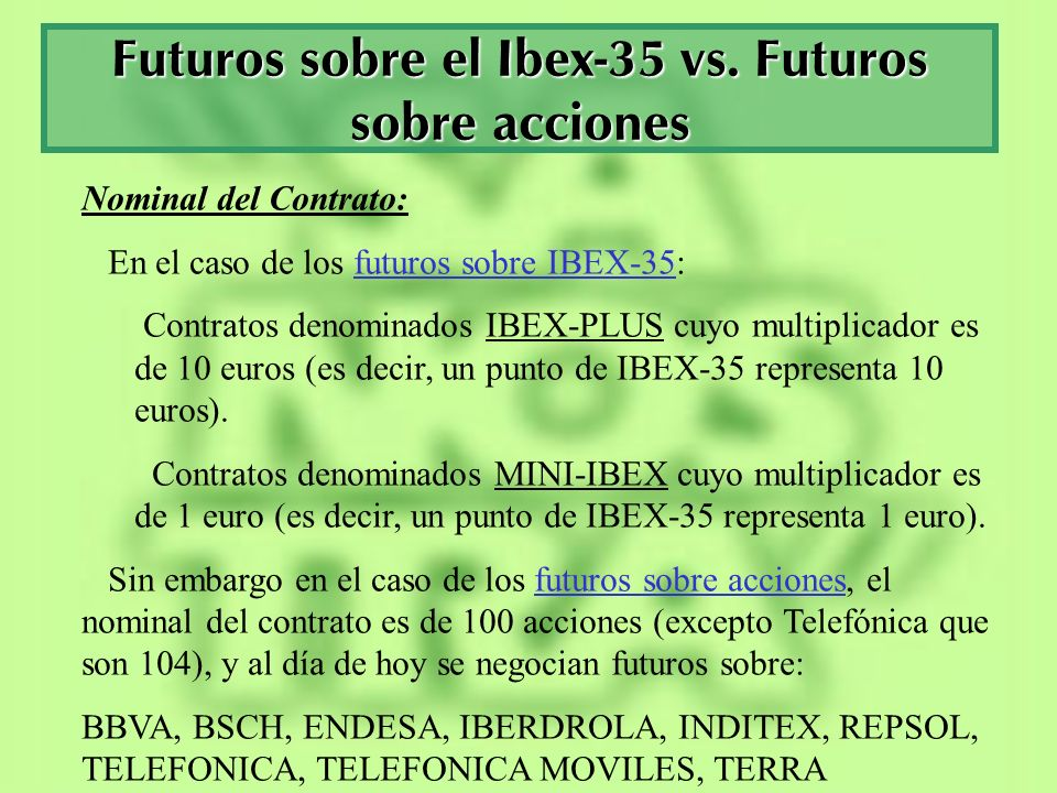 Futuros sobre el Ibex-35 vs. Futuros sobre acciones