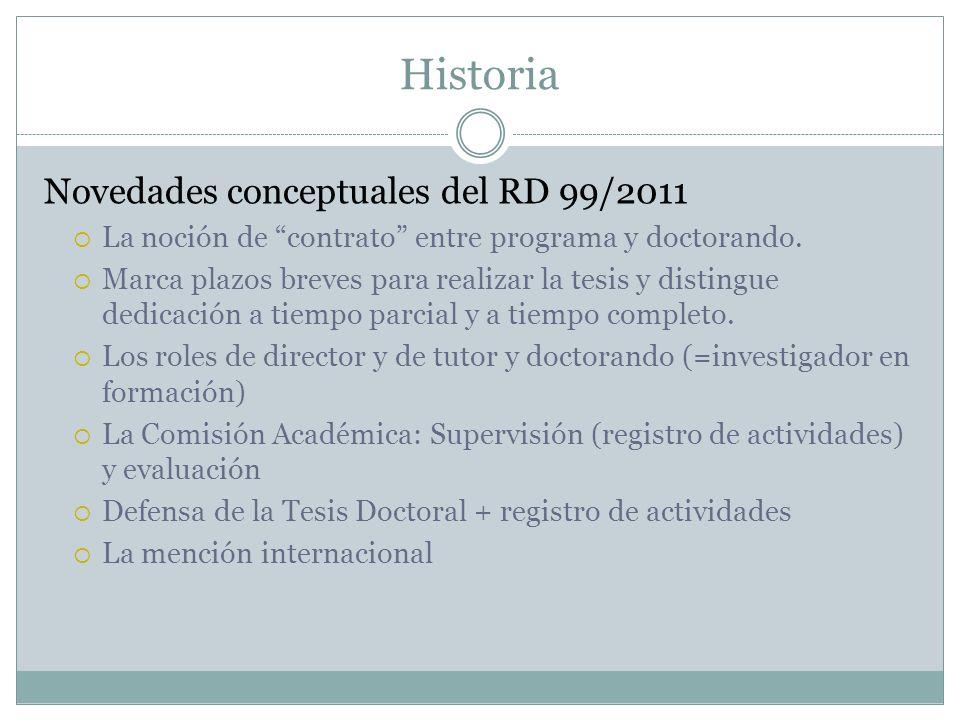 Historia Novedades conceptuales del RD 99/2011