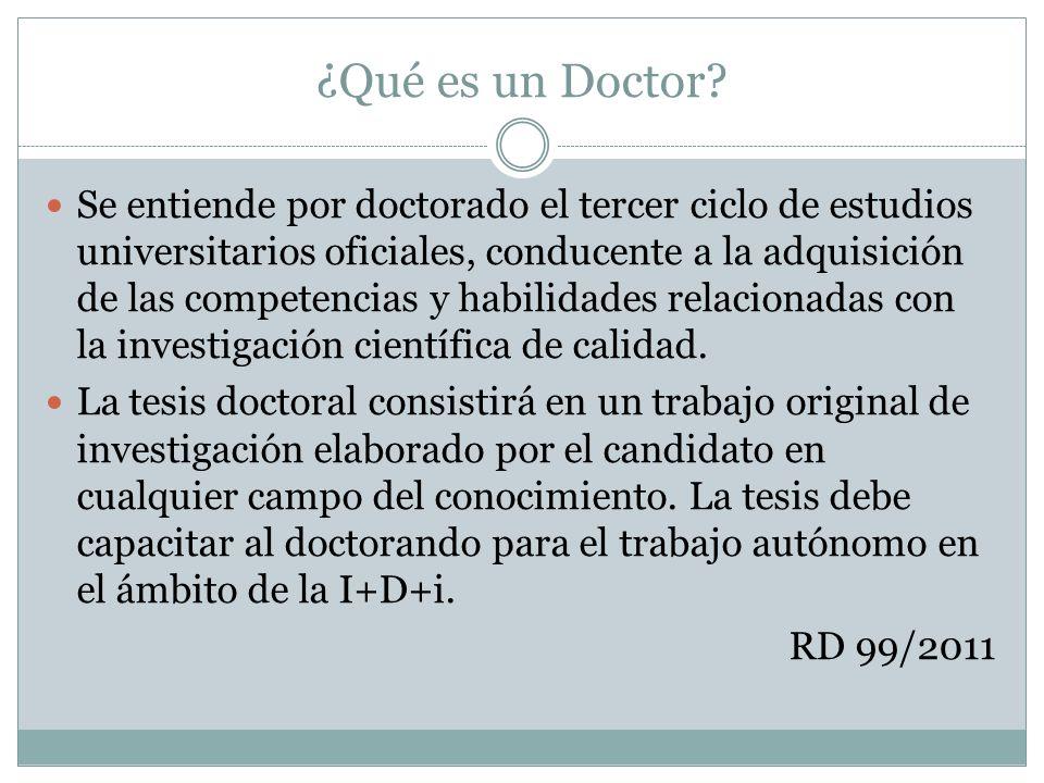 ¿Qué es un Doctor