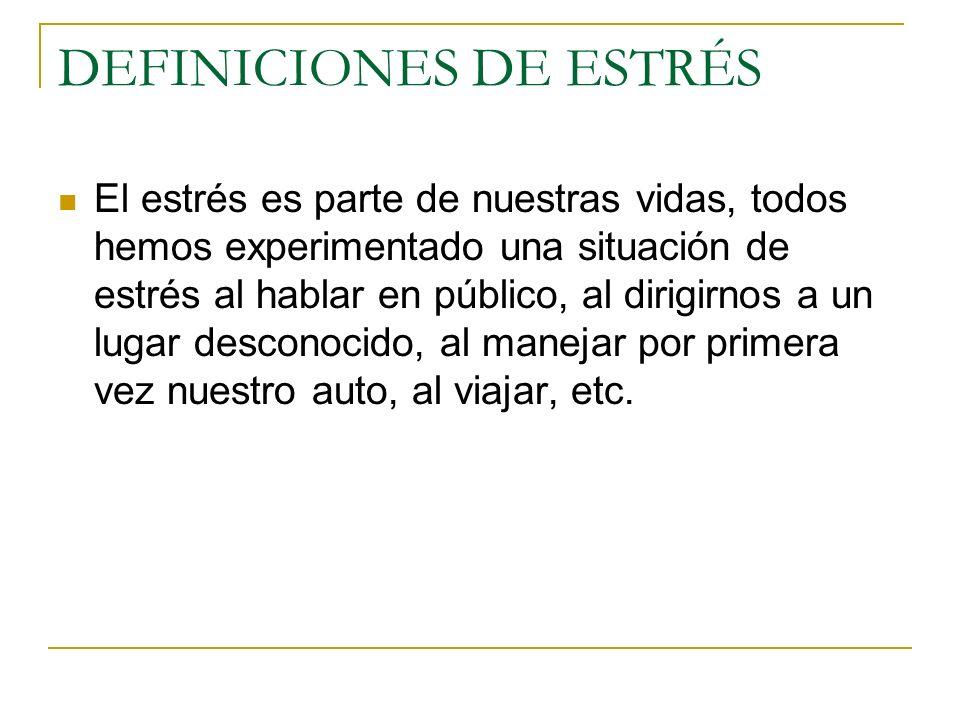 DEFINICIONES DE ESTRÉS