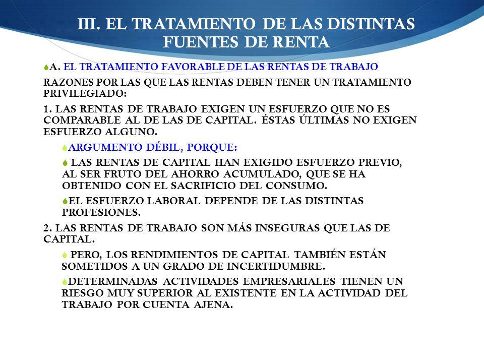 III. EL TRATAMIENTO DE LAS DISTINTAS FUENTES DE RENTA